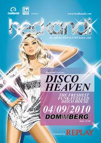 Hed Kandi - Disco Heaven@Dom im Berg
