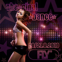 The Final Dance@Fly