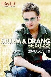 Sturm & Drang With Dj Sloop