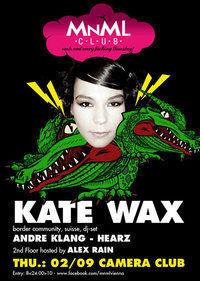 Mnml Special - Kate Wax@Camera Club