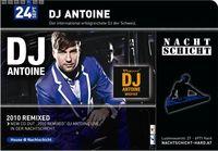 DJ Antoine@Nachtschicht