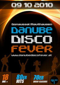 Danube Disco Fever 2010@Donausaal Mauthausen