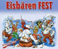 Eisbärenfest@Überall