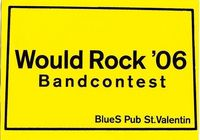 Wouldrock 06 Bandcontest@BlueS Pub