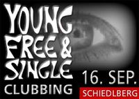 Young, Free & Single - Clubbing@Gh. Guger