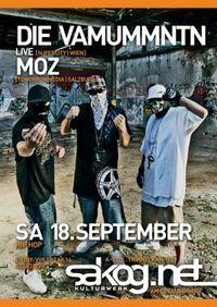 DIE VAMUMMTN und MOZ live@Kulturwerk Sakog