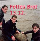 Fettes Brot  D + Fiva Mc & Dj Radru@Arena Wien