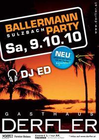 Ballermann Party@Gasthaus Derfler