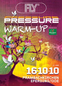Pressure Warm-Up mit Florian Meindl@Fly