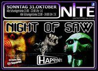 Night of Saw@Happy Nite