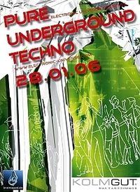 Pure Underground Techno@Kolmgut