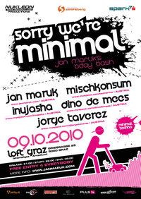 Sorry´were minimal@Loft Graz