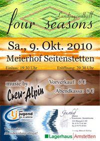 four seasons - Bezirksball vom Landjugend Bezirk St. Peter/Au@Stiftsmeierhofs in Seitenstetten