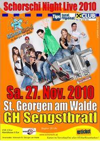 Schorschi Night Live 2010@Gh. Sengstbratl