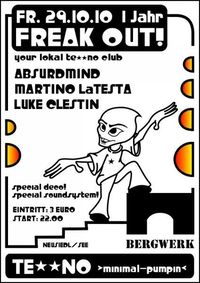 1 year Freak Out -your local Te**no club@Bergwerk