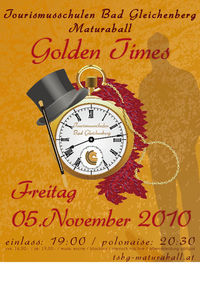 Maturaball Golden Times@Tourismusschulen Bad Gleichenberg