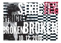 Strictly Broken@Stadtwerkstatt