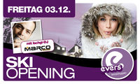 Ski Opening mit Marco Mzee@Evers