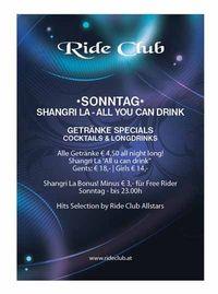 Shangri La / All You Can Drink @Ride Club