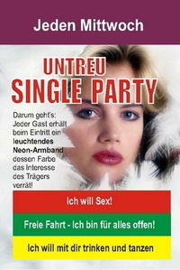 Untreu - Singleparty