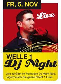 Welle1 Dj Night@Fullhouse