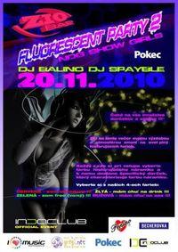 Fluorescent in da club party 2010 II.