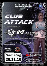 Club Attack mit DJ Massiv 4@Club Luna