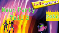 Neon Party Teil 2