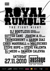Technoelement & Rootless pres. Royal Rumble the fight night @Auslage - club - bar - lounge