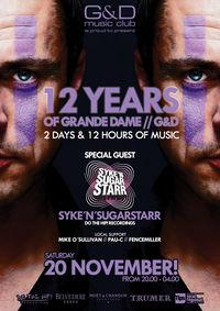 12 Years of Grande Dame / G&D feat Syke´n´Sugarstarr