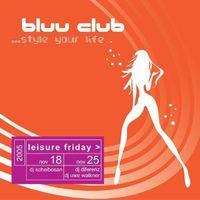 Leisure Friday@Bluu Club