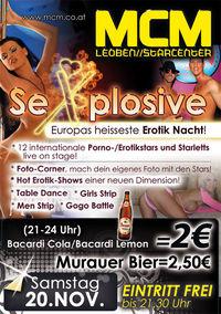 Sexplosive, Europas heisseste Erotik Nacht!@MCM Leoben