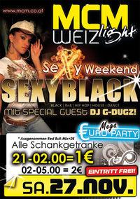 Sexy Black mit DJ G-DUGZ!