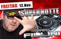 Supernotte mit Ivan Fillini@Bollwerk
