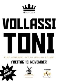 Vollassi Toni@Moulin Rouge