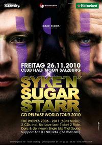 Syke'n'Sugarstarr - CD Release World Tour 2010@Half Moon