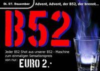 Advent, Advent, der B52, der brennt!