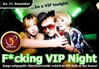 F*cking V.I.P. Night