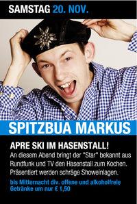 Spitzbua Markus@Hasenstall
