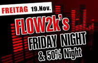 Flo 2k`s Friday Night!@Bollwerk