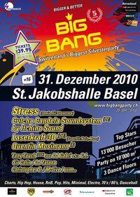 Big Bang 2010 – die ultimative Silvesterparty in Basel@St. Jakobshalle Basel