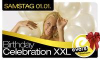 Birthday Celebration XXL@Evers
