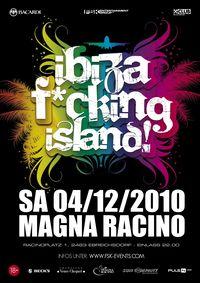 Ibiza F*ucking Island!@Magna Racino