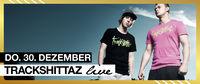 Trackshittaz live@Empire St. Martin