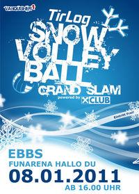 "TirLog Snowvolleyball Grand Slam@Funarena ""Hallo Du''"