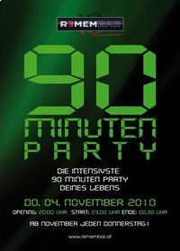 90 Minuten Party@REMEMBAR