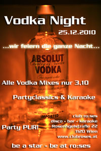 Vodka Party Night@club ro:ses disco - bar - karaoke