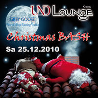 Christmas Bash - Grey Goose in Town II@Und Lounge