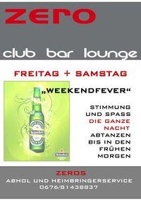 Weekendfever!@Zero