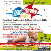 Bad Taste @ Vulcano@Vulcano